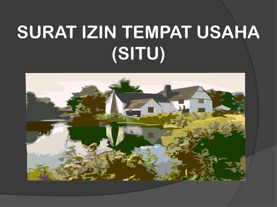 SURAT IZIN TEMPAT USAHA (SITU)