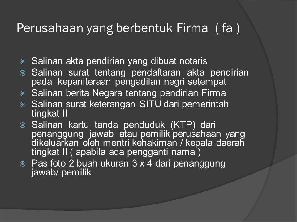 Perusahaan yang berbentuk Firma ( fa )