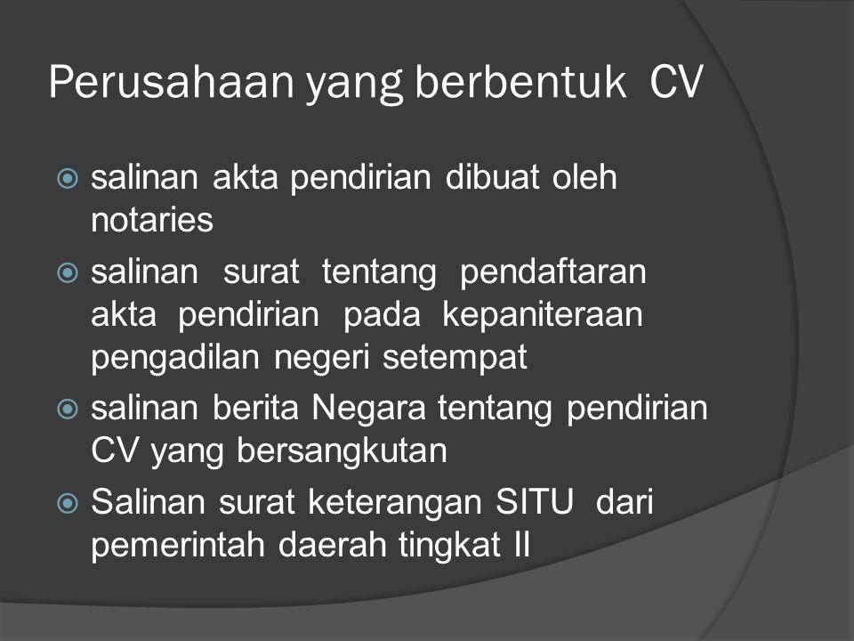 Perusahaan yang berbentuk CV
