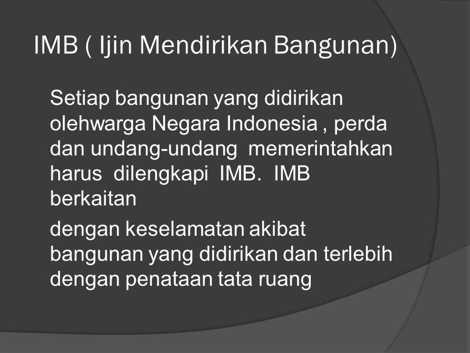 IMB ( Ijin Mendirikan Bangunan)