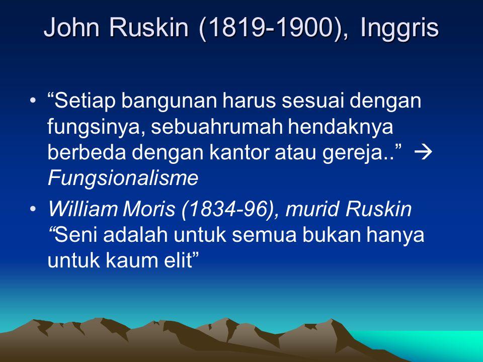 John Ruskin (1819-1900), Inggris