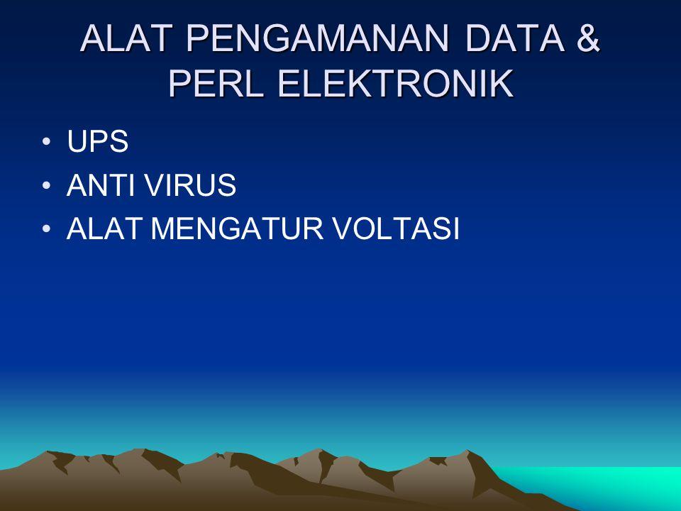 ALAT PENGAMANAN DATA & PERL ELEKTRONIK