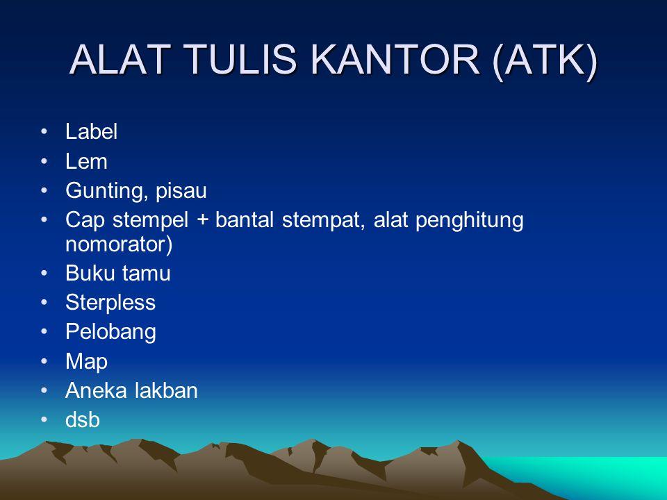 ALAT TULIS KANTOR (ATK)