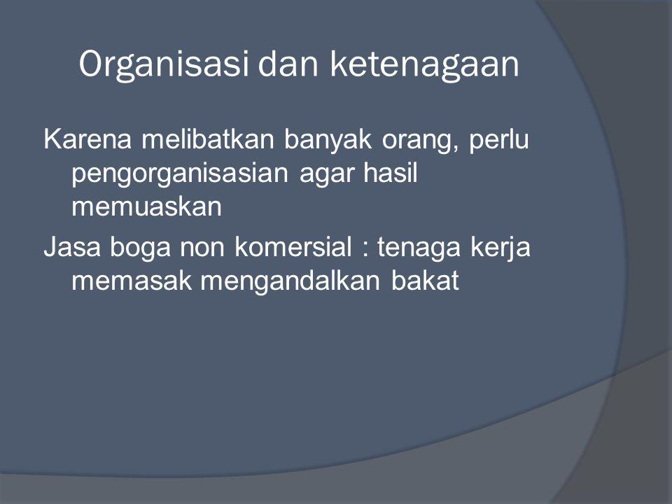 Organisasi dan ketenagaan