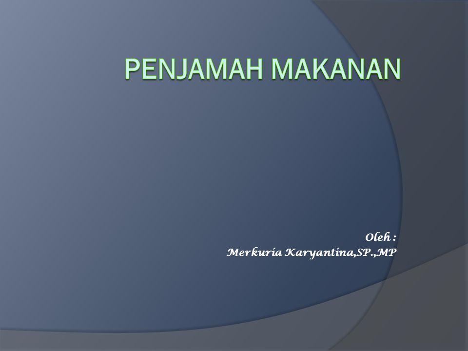 Oleh : Merkuria Karyantina,SP.,MP