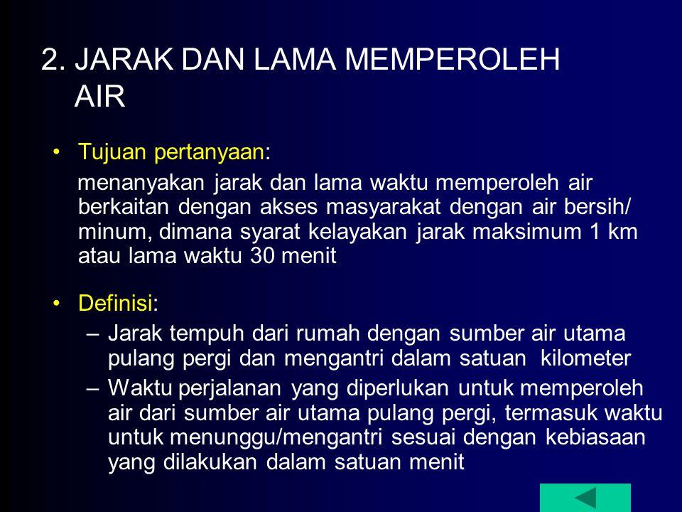 2. JARAK DAN LAMA MEMPEROLEH AIR