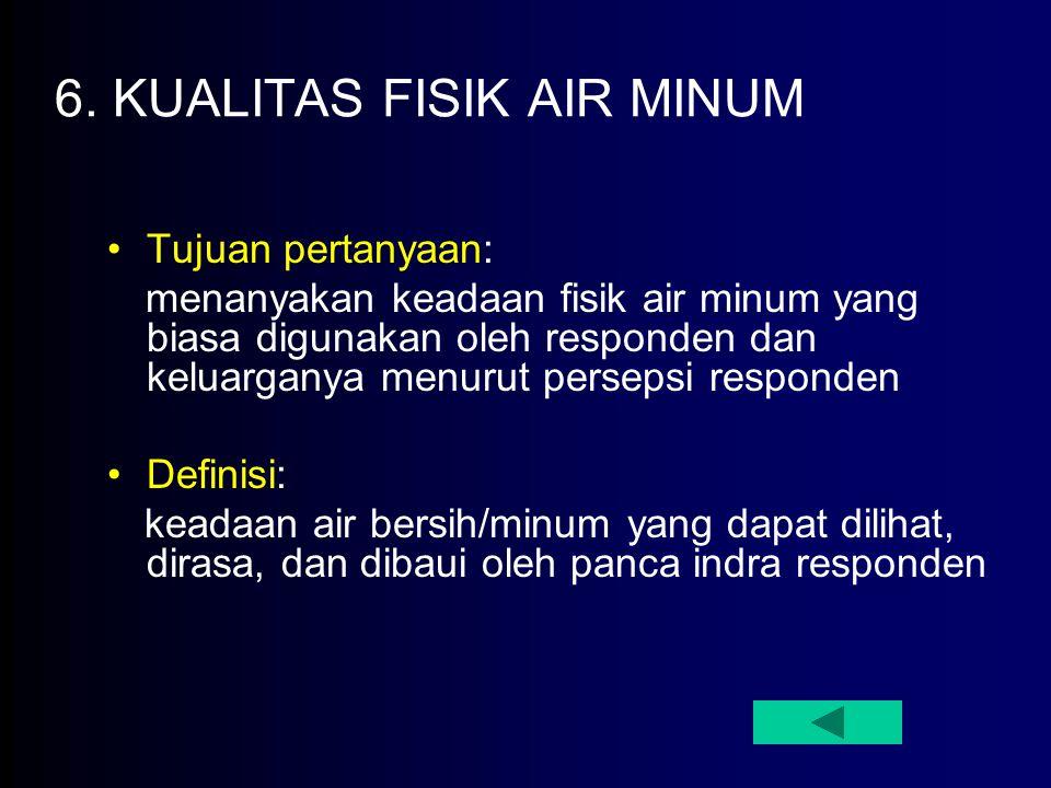 6. KUALITAS FISIK AIR MINUM