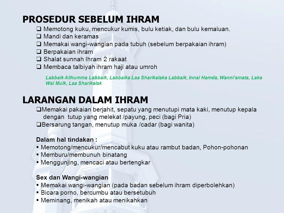 PROSEDUR SEBELUM IHRAM