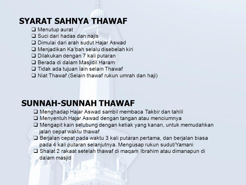 SYARAT SAHNYA THAWAF SUNNAH-SUNNAH THAWAF