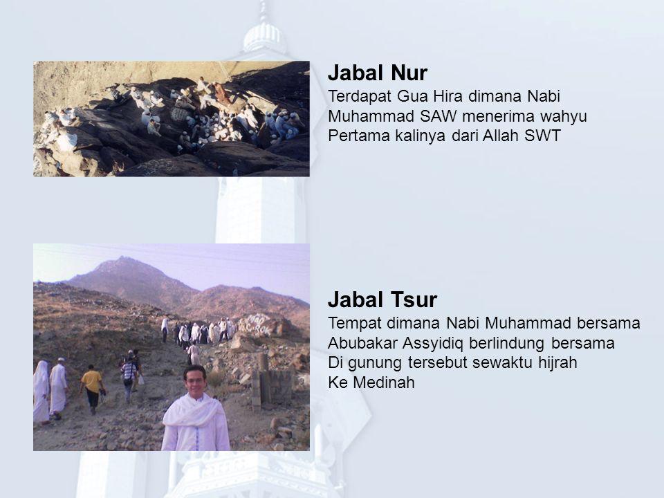 Jabal Nur Jabal Tsur Terdapat Gua Hira dimana Nabi