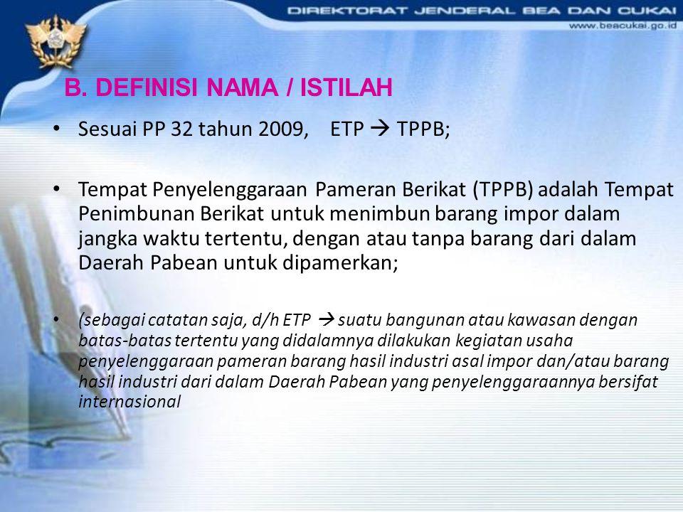 B. DEFINISI NAMA / ISTILAH