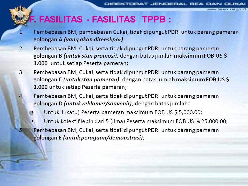F. FASILITAS - FASILITAS TPPB :
