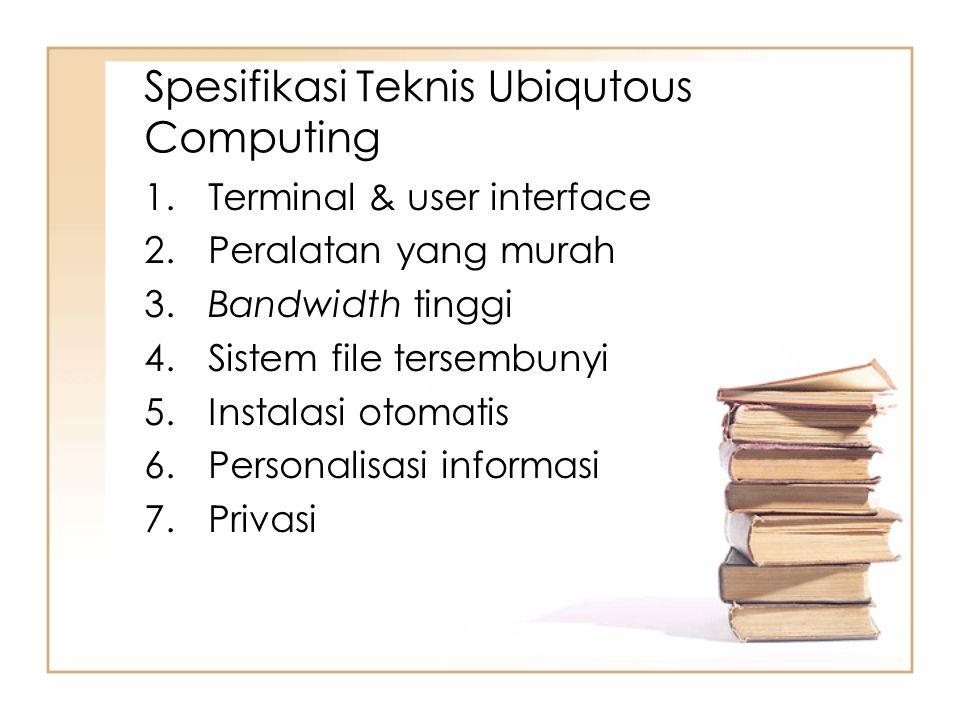 Spesifikasi Teknis Ubiqutous Computing
