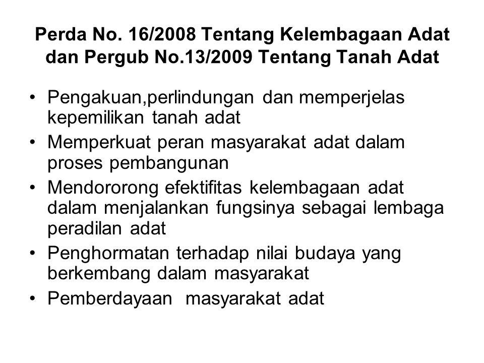 Perda No. 16/2008 Tentang Kelembagaan Adat dan Pergub No