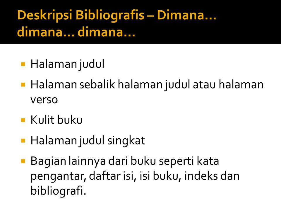 Deskripsi Bibliografis – Dimana... dimana... dimana...