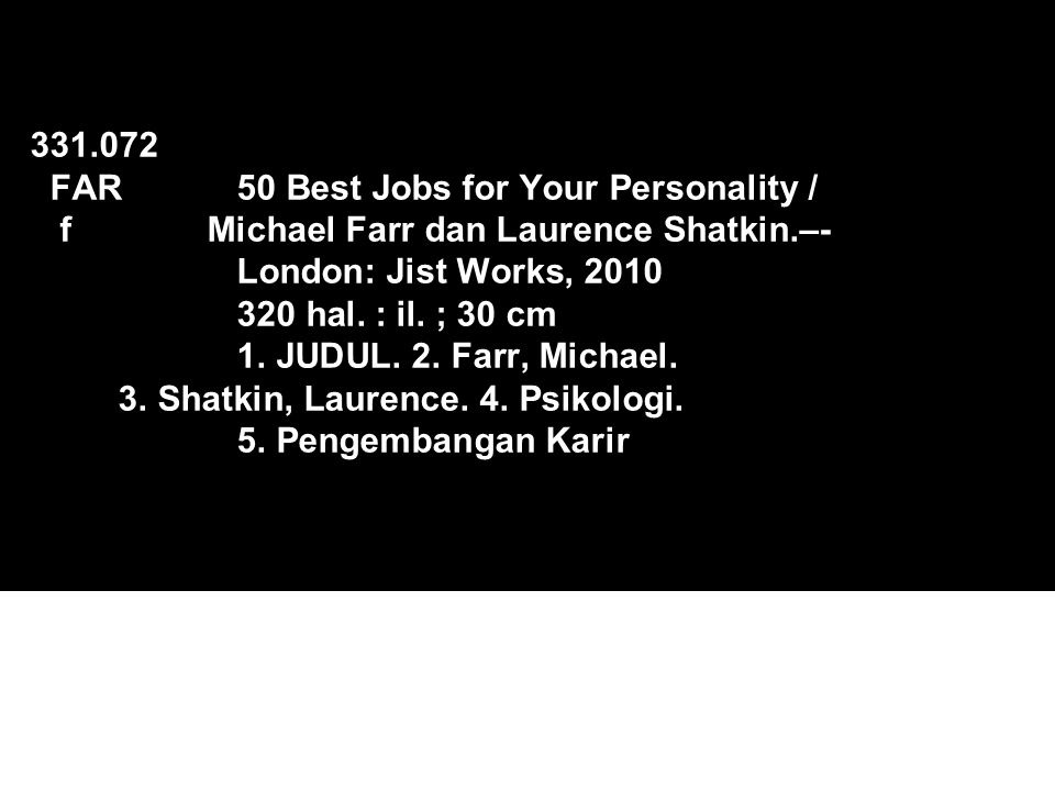 331. 072 FAR. 50 Best Jobs for Your Personality / f