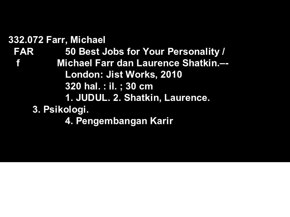 332. 072 Farr, Michael FAR. 50 Best Jobs for Your Personality / f