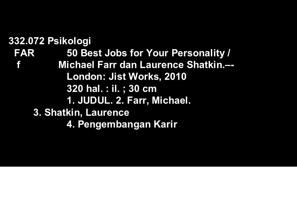 332. 072 Psikologi FAR. 50 Best Jobs for Your Personality / f