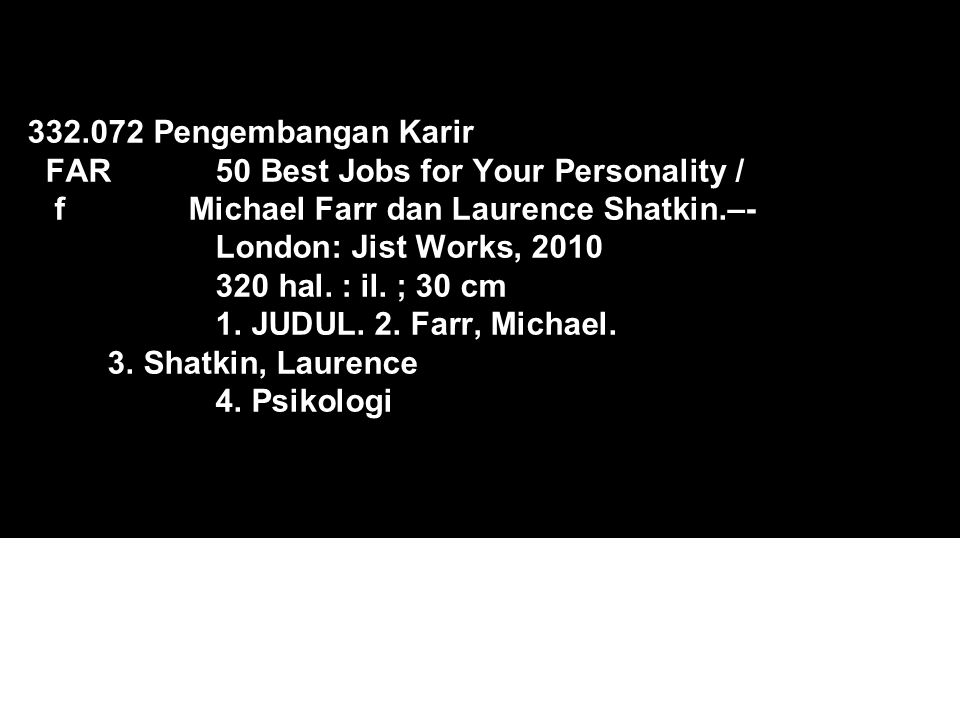 332. 072 Pengembangan Karir FAR. 50 Best Jobs for Your Personality / f