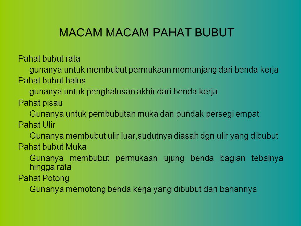 MACAM MACAM PAHAT BUBUT