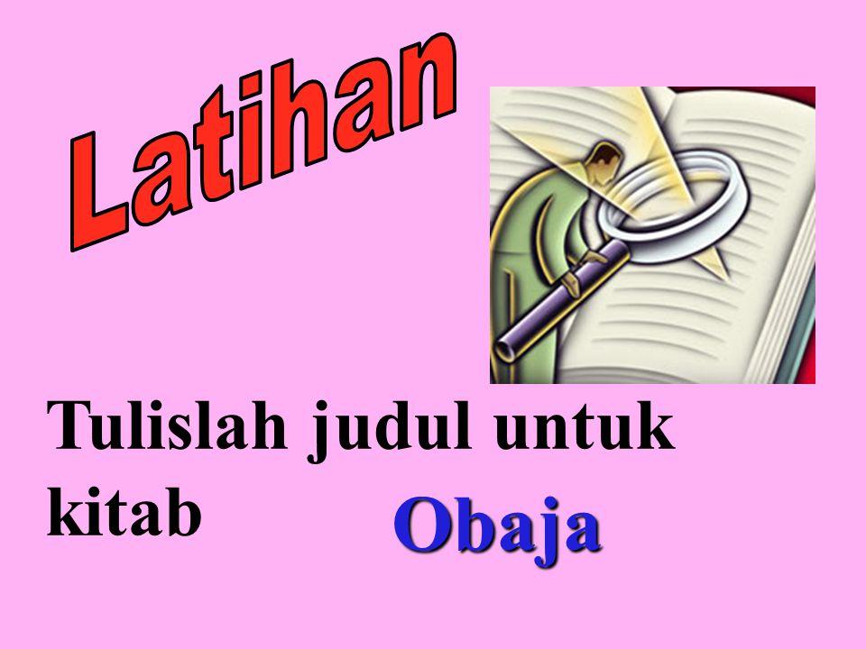 Latihan Tulislah judul untuk kitab Obaja