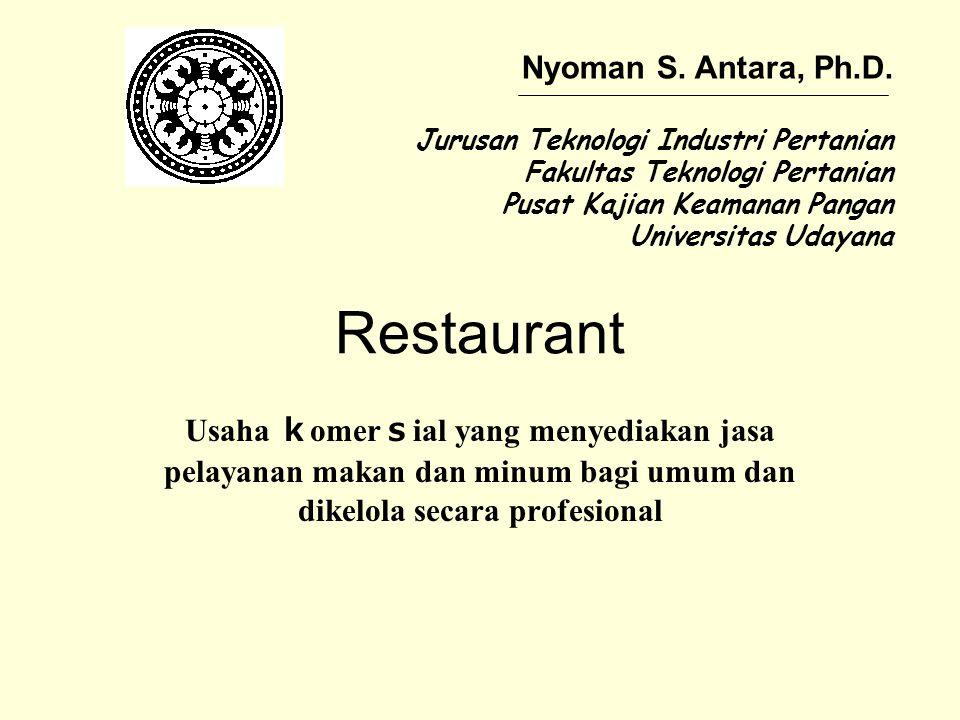 Restaurant Nyoman S. Antara, Ph.D.