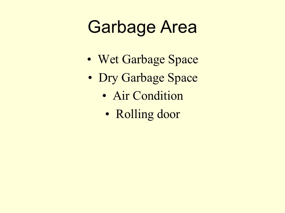 Garbage Area Wet Garbage Space Dry Garbage Space Air Condition