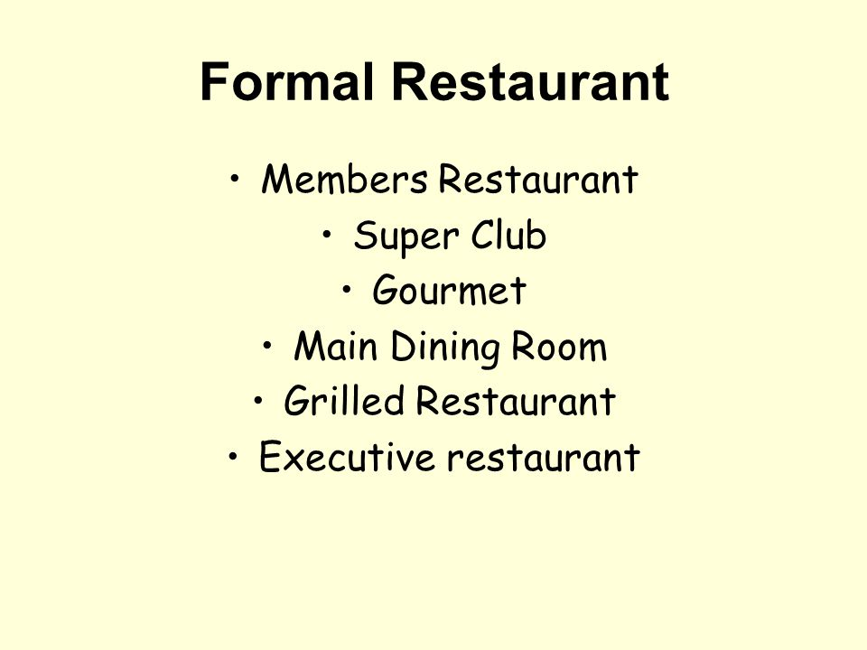 Formal Restaurant Members Restaurant Super Club Gourmet