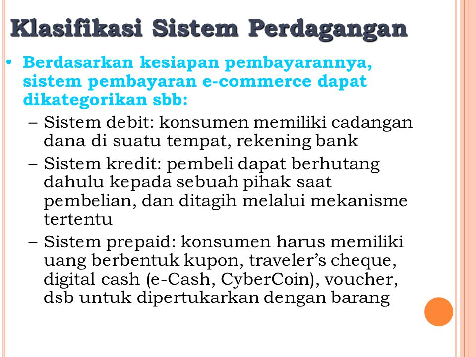 Klasifikasi Sistem Perdagangan