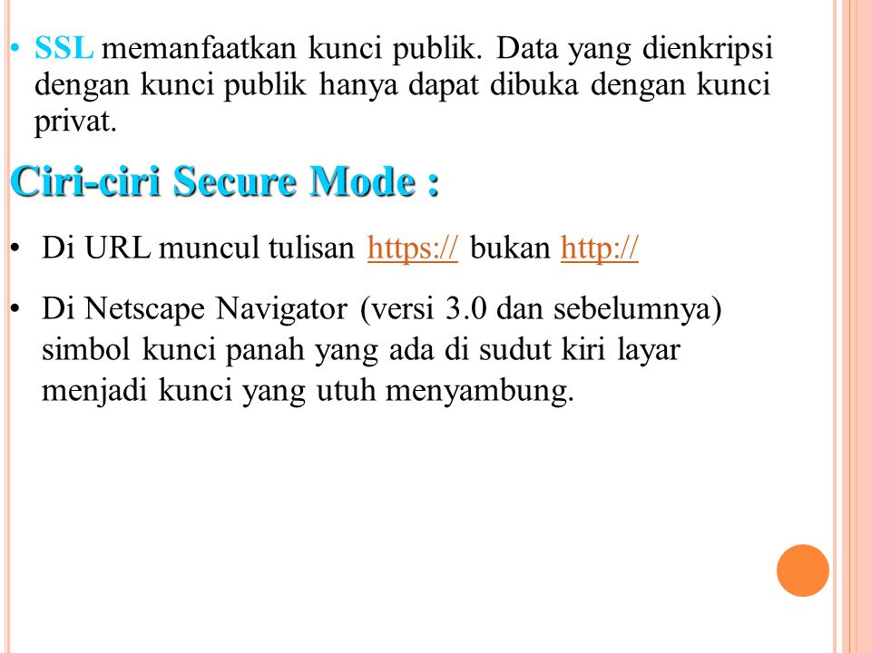 Ciri-ciri Secure Mode :