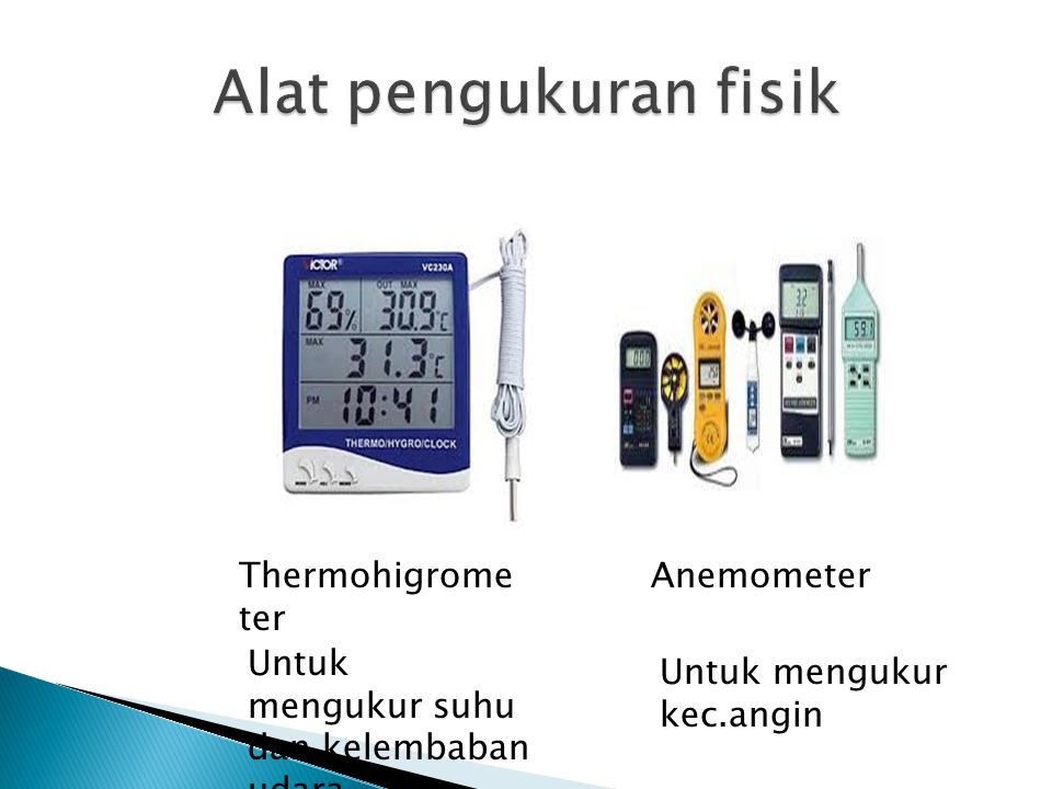 Alat pengukuran fisik Thermohigrometer Anemometer