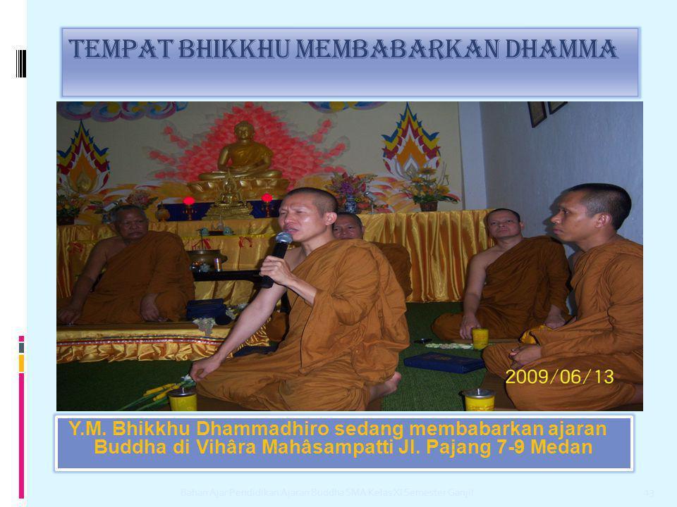 Tempat bhikkhu membabarkan dhamma