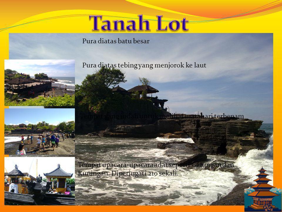 Tanah Lot Pura diatas batu besar