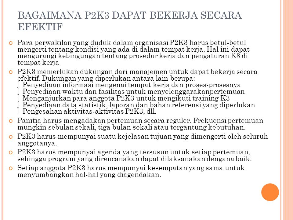 BAGAIMANA P2K3 DAPAT BEKERJA SECARA EFEKTIF