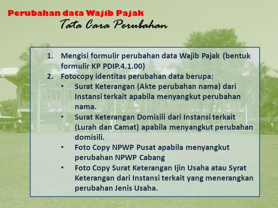 Tata Cara Perubahan data WP