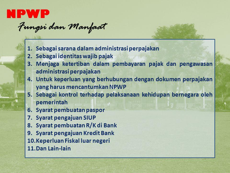 Fungsi NPWP NPWP Fungsi dan Manfaat