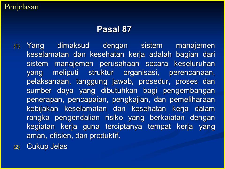 Penjelasan Pasal 87.