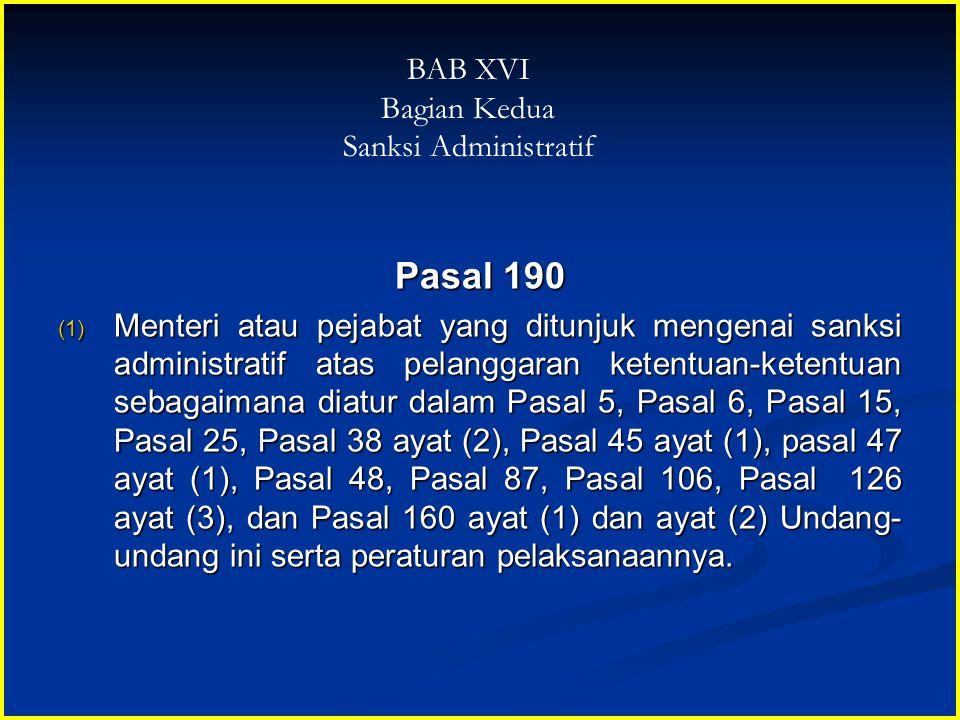 Pasal 190 BAB XVI Bagian Kedua Sanksi Administratif