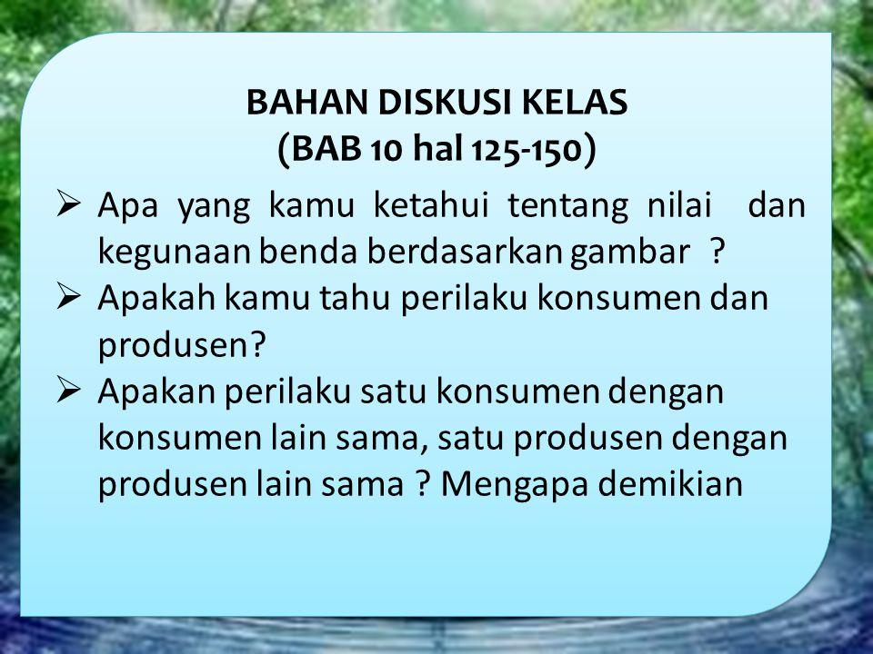 BAHAN DISKUSI KELAS (BAB 10 hal 125-150)