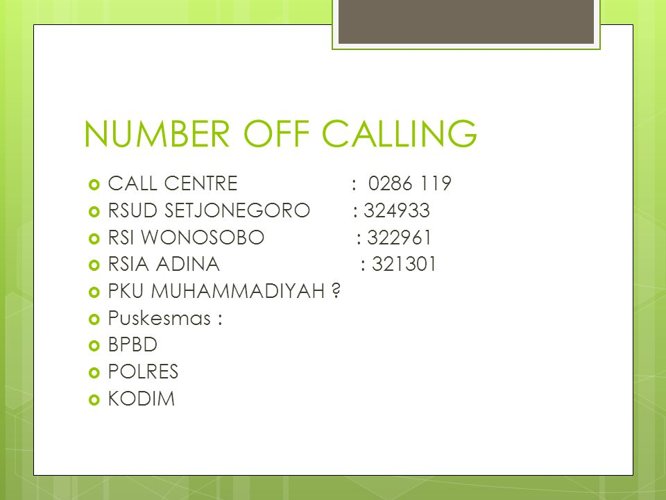 NUMBER OFF CALLING CALL CENTRE : RSUD SETJONEGORO :