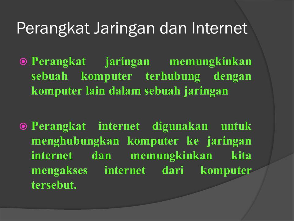 Perangkat Jaringan dan Internet