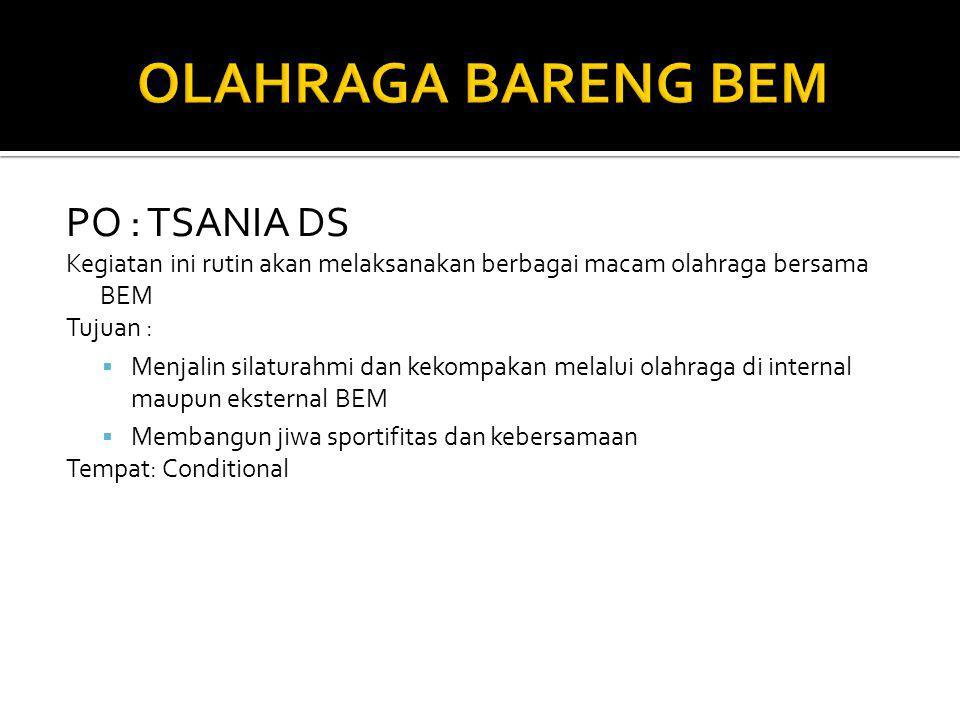 OLAHRAGA BARENG BEM PO : TSANIA DS