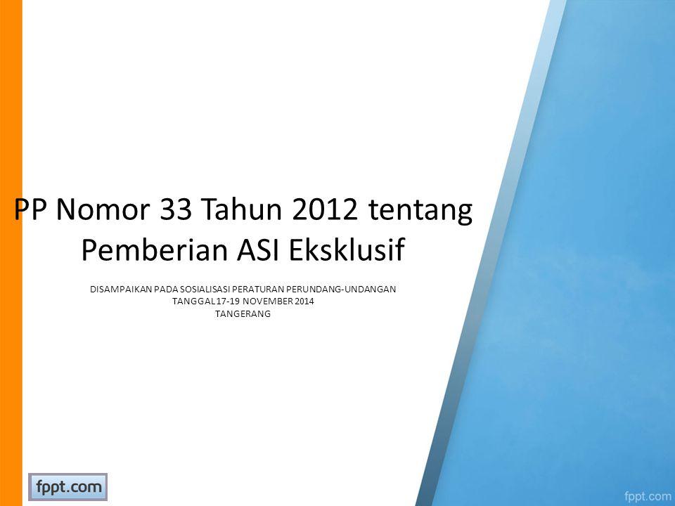 PP Nomor 33 Tahun 2012 tentang Pemberian ASI Eksklusif