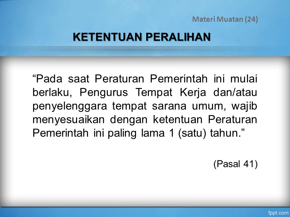 Materi Muatan (24) KETENTUAN PERALIHAN.