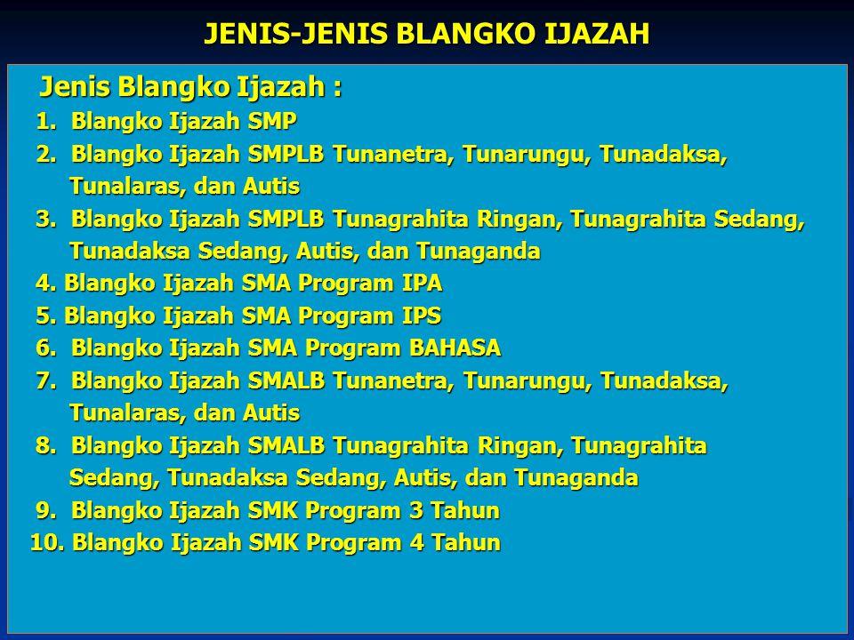 JENIS-JENIS BLANGKO IJAZAH