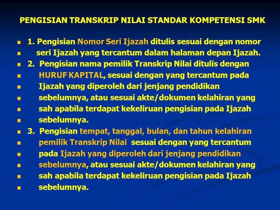 PENGISIAN TRANSKRIP NILAI STANDAR KOMPETENSI SMK