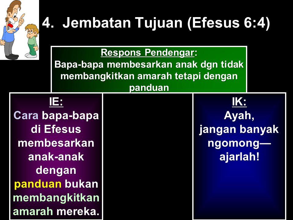 4. Jembatan Tujuan (Efesus 6:4)