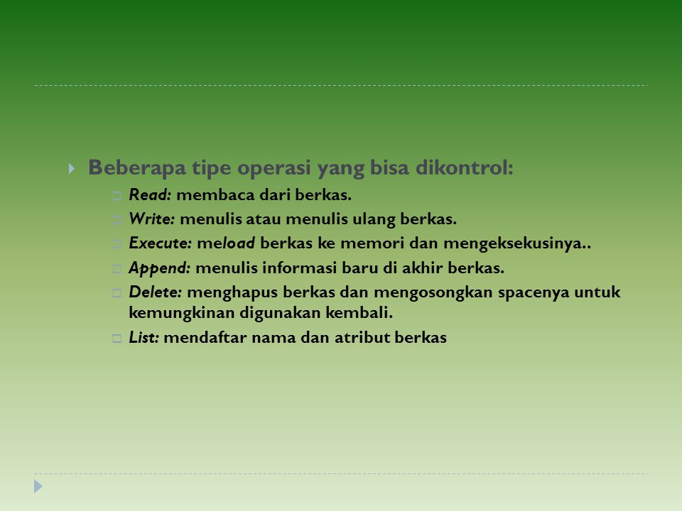 Beberapa tipe operasi yang bisa dikontrol: