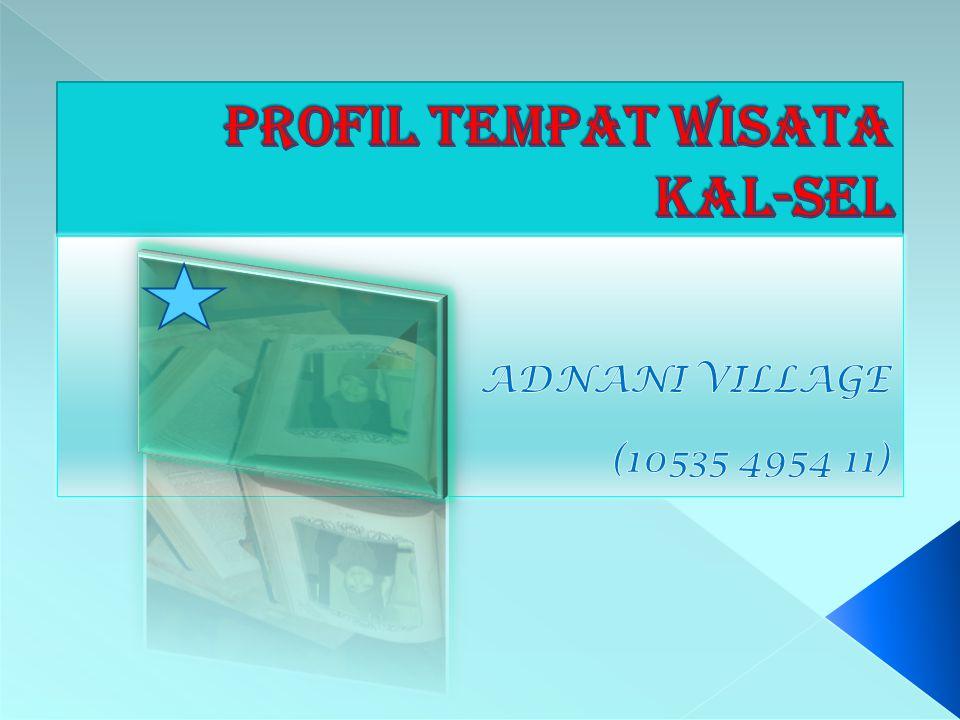 PROFIL TEMPAT WISATA KAL-SEL