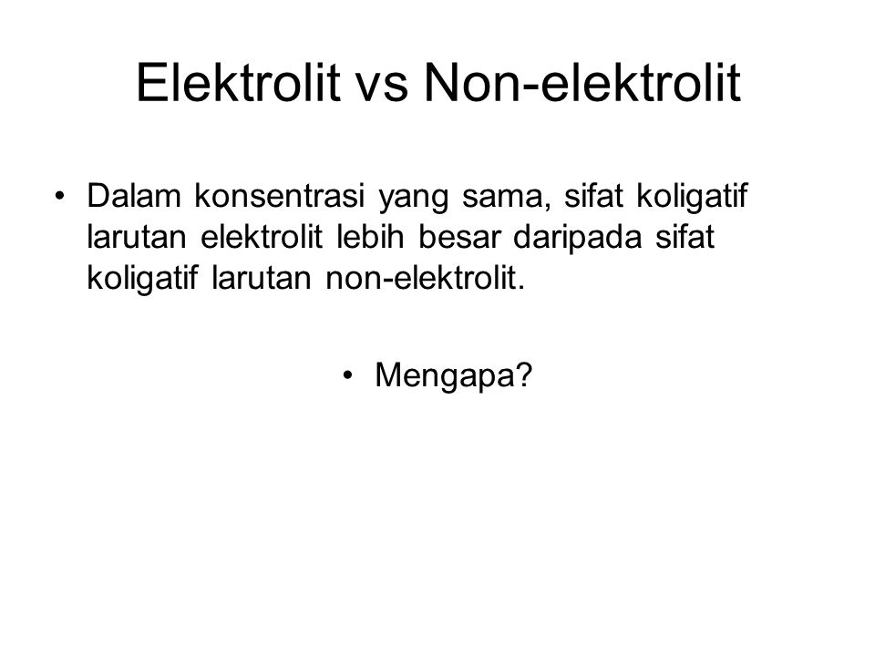 Elektrolit vs Non-elektrolit